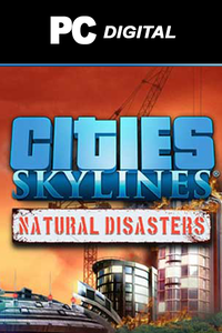 Cities: Skylines - Natural Disasters DLC PC